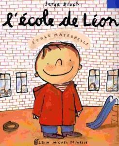 L'école de Léon Serge Bloch littérature jeunesse enfants livre sur l'école