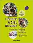 bibiliothèque parentalité libres enfants du tarn l'école à ciel ouvert forest school IEF apprentissages autonomes connexion nature